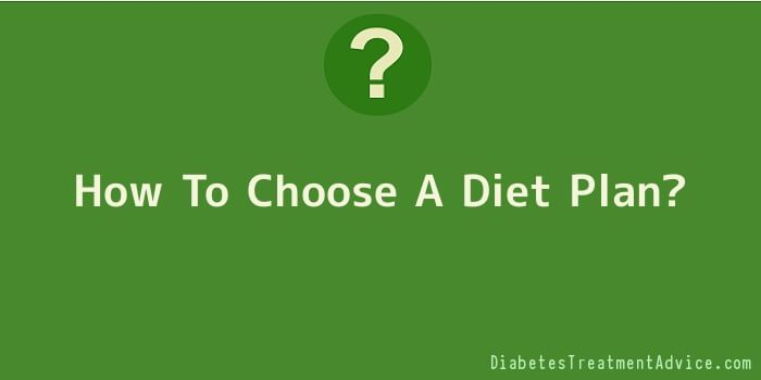 How To Choose A Diet Plan