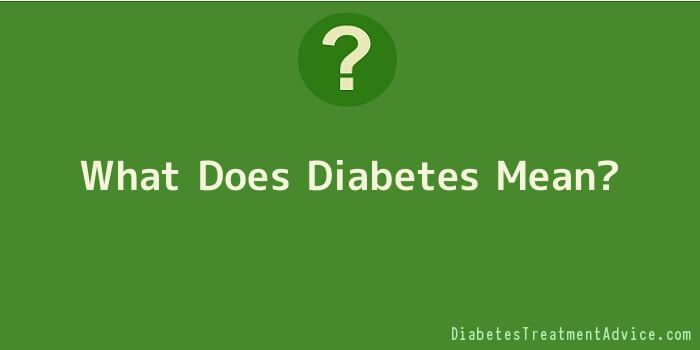 What Does Diabetes Mean