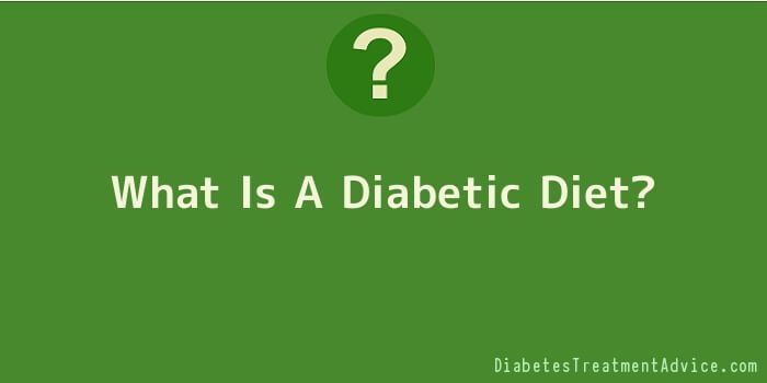 What Is A Diabetic Diet