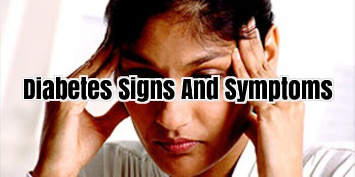 Diabetes Signs And Symptoms